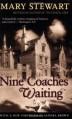 Nine Coaches Waiting (Rediscovered Classics) - Sandra Brown, Mary Stewart