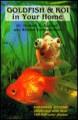 Goldfish and Koi in Your Home - Herbert R. Axelrod, William Vorderwinkler