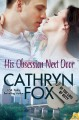 His Obsession Next Door (In the Line of Duty) - Cathryn Fox