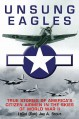 Unsung Eagles: True Stories of America's Citizen Airmen in the Skies of World War II - Jay A. Stout