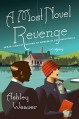 A Most Novel Revenge - Ashley Weaver