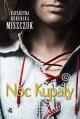 Noc Kupaly - Katarzyna Berenika Miszczuk