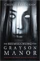 Die Heimsuchung von Grayson Manor - Cheryl Bradshaw