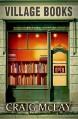 Village Books - Craig McLay