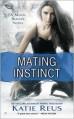 Mating Instinct - Katie Reus