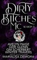 Dirty Bitches MC: Season 3 (Dirty Bitches MC #3) - MariaLisa deMora, Avelyn Paige, Geri Glenn, Winter Travers, G.M. Scherbert