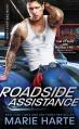 Roadside Assistance (Body Shop Bad Boys) - Marie Harte