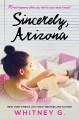 Sincerely, Arizona - Whitney Gracia Williams