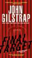 Final Target (A Jonathan Grave Thriller) - John Gilstrap