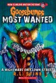 Goosebumps Most Wanted #7: A Nightmare on Clown Street - R.L. Stine