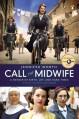 Call the Midwife: A Memoir of Birth, Joy, and Hard Times - Jennifer Worth