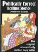 Politically Correct Bedtime Stories - GARNER James Finn