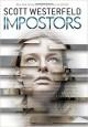 Impostors - Scott Westerfeld