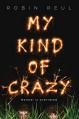 My Kind of Crazy - Robin Reul