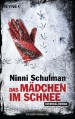 Das Mädchen im Schnee: Roman (German Edition) - Ninni Schulman, Susanne Dahmann