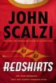Redshirts - John Scalzi