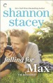 Falling for Max - Shannon Stacey