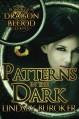 Patterns in the Dark (Dragon Blood) (Volume 4) - Lindsay Buroker