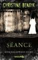 Séance: Eine Halloween-Story - Christine Bendik