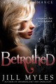 Betrothed - Jill Myles