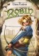 La leggenda di Robin - Elena Kedros