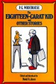 The Eighteen-Carat Kid, and Other Stories - P.G. Wodehouse, David A. Jasen
