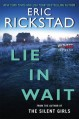 Lie In Wait - Eric Rickstad