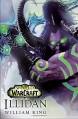 Illidan: World of Warcraft - William King