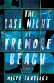 The Last Night at Tremore Beach - Mikel Santiago