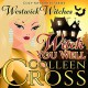 Witch You Well - Colleen Cross