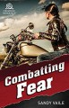 Combatting Fear - Sandy Vaile