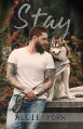 Stay (The Shores #2) - Allie York