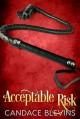 Acceptable Risk - Candace Blevins, Noah Michael Levine