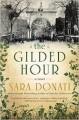 The Gilded Hour - Sara Donati