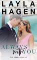 Always With You (The Connor Family, 6) - Layla Hagen
