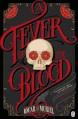 A Fever of the Blood (A Case for Frey & Mcgray) - Oscar de Muriel