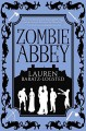Zombie Abbey - Lauren Baratz-Logsted