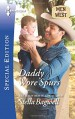 Daddy Wore Spurs (Men of the West) - Stella Bagwell