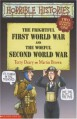 The Frightful First World War And The Woeful Second World War (Two Horrible Books In One) - Terry Deary