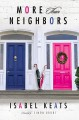 More Than Neighbors - Isabel Keats