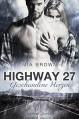 Highway 27: Geschundene Herzen - Mia Brown