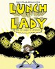 Lunch Lady and the League of Librarians - Jarrett J. Krosoczka
