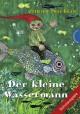 Der kleine Wassermann. Schulausgabe - Otfried Preußler