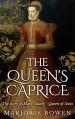 The Queen's Caprice - Marjorie Bowen