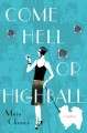 Come Hell or Highball - Maia Chance