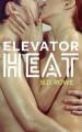 Elevator Heat - B.D. Rowe
