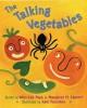 The Talking Vegetables - Won-Ldy Paye, Margaret H. Lippert, Julie Paschkis
