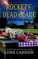 Rockets' Dead Glare (A Tourist Trap Mystery) - Lynn Cahoon