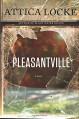 Pleasantville (Jay Porter Series) - Attica Locke