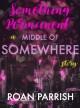 Something Permanent - Roan Parrish